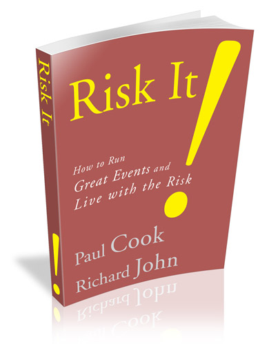 Risk It! – How to Run Great Events & Live with the Risk